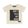 Rock Your Baby Dont Tell My Mum Tee-baby-Rockies